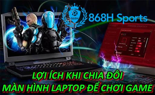 Lợi ích khi chia đôi màn hình laptop để chơi game